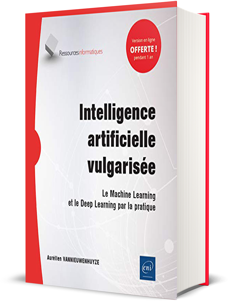 Intelligence artificielle Vulgarisée - Aurélien Vannieuwenhuyze