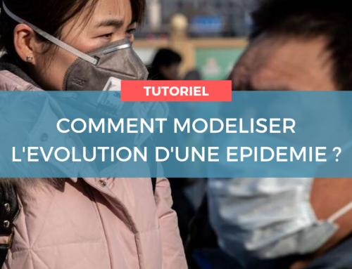 COMMENT MODELISER L'EVOLUTION D'UNE EPIDEMIE ?