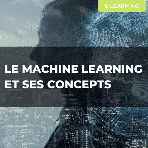 LE MACHINE LEARNING ET SES CONCEPTS
