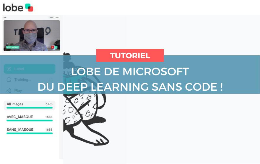 Deep Learnin sans code - lobe Microsoft